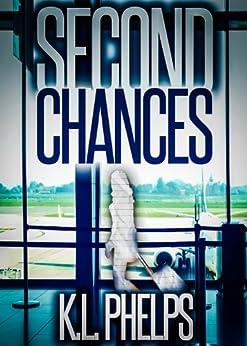 Second Chances by [Phelps, K.L.]
