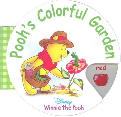 Pooh's Colorful Garden (Circular Wheel Book) PDF