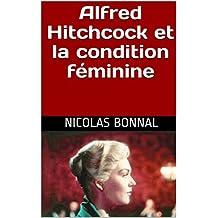 Alfred Hitchcock et la condition féminine (French Edition)