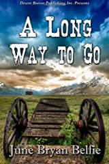 A Long Way to Go Paperback
