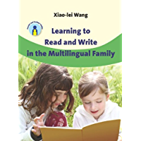 Learning to Read and Write in the Multilingual Family