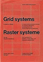 Grid Systems in Graphic Design: A Visual Communication Manual for Graphic Designers, Typographers and Three Dimensional Designers (German and English Edition)