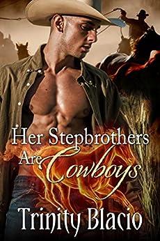 Her Stepbrothers are Cowboys by [Blacio,  Trinity ]