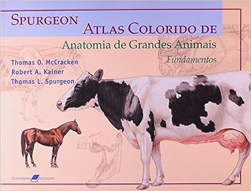 Book Atlas Colorido de Anatomia de Grandes Animais. Fundamentos (Em Portuguese do Brasil)