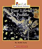 img - for Tiny Life In A Puddle (Rookie Read-About Science) book / textbook / text book