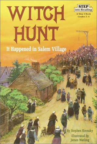 Witch Hunt: It Happened in Salem Village (Step into Reading)