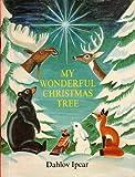 My Wonderful Christmas Tree, Dahlov Ipcar, 0930096851