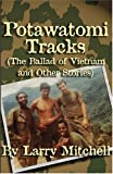 Potawatomi Tracks, Larry Mitchell, 1933037571