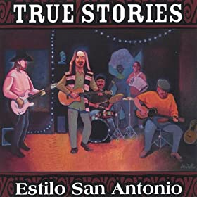 Amazon.com: Estilo San Antonio: True Stories: MP3 Downloads