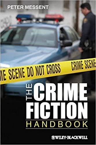 The Crime Fiction Handbook by Peter Messent (2012-11-28)