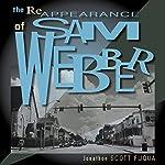 The Reappearance of Sam Webber | Jonathon Scott Fuqua