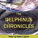 The Delphinus Chronicles | R.G. Roane