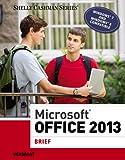 Microsoft Office 2013 1st Edition