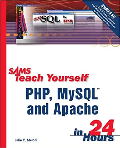 Sams teach yourself php mysql and apache in 24 hours julie c sams teach yourself php mysql and apache in 24 hours julie c meloni 9780672324895 amazon books fandeluxe Images