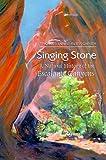 Singing Stone, Thomas Lowe Fleischner, 0874806194