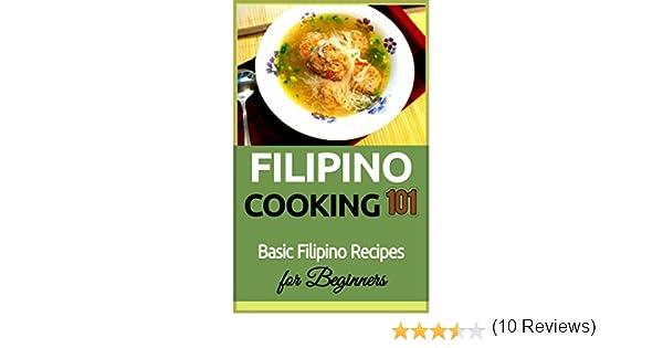 Filipino cooking for beginners basic filipino recipes filipino cooking for beginners basic filipino recipes philippines food 101 filipino cooking filipino food filipino meals filipino recipes pinoy forumfinder Choice Image