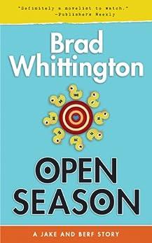 Open Season by [Whittington, Brad]