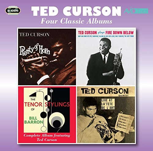 Four Classic Albums (Plenty Of Horn / Fire Down Below / The Tenor Stylings Of Bill Barron / Live At La Tete De L'Art) By Ted Curson (2014-09-08) (Tete A-tete Classic)