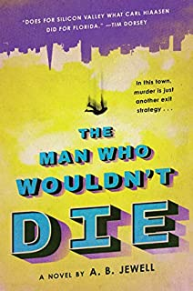 Book Cover: The Man Who Wouldn't Die: A Novel