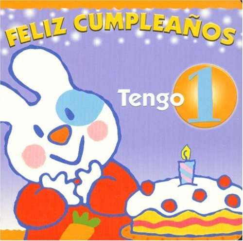 Download Feliz Cumpleanos, Tengo Un Ano / Happy Birthday, One Year Old (Libros del Mundo) (Spanish Edition) PDF