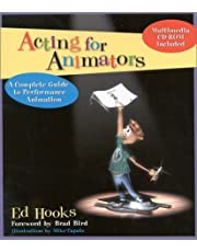 Acting for Animators: A Complete Guide to Performance Animation with CDROM