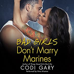 Bad Girls Don't Marry Marines Audiobook