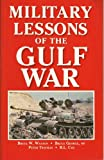 img - for Military Lessons of the Gulf War book / textbook / text book