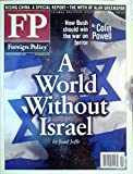 img - for A World Without Israel / How Bush Should Win the War on Terror / The Myth of Alan Greenspan - (January & February 2005) book / textbook / text book