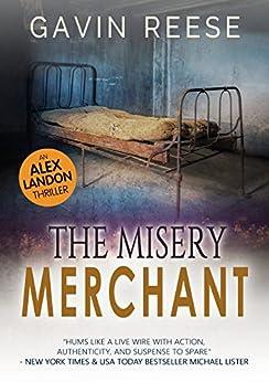 The Misery Merchant (Alex Landon Case Files Book 3) by [Reese, Gavin]