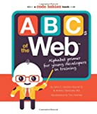 ABCs of the Web: Alphabet Primer for Young Developers in Training