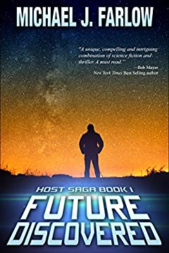 Future Discovered: Host Saga Book 1