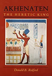 Akhenaten, the Heretic King