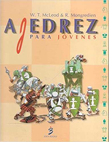 Ajedrez para jovenes: Amazon.es: William T. Mcleod: Libros