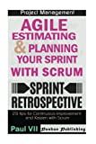 img - for Agile Product Management: Agile Estimating and Planning Your Sprint with Scrum & Agile Retrospectives 29 Tips for Continuous Improvement (agile ... agile scrum, agile estimating and planning) book / textbook / text book