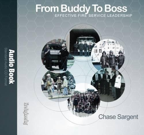 From Buddy to Boss: Effective Fire Service Leadership - Audio Book by Fire Engineering Books & Videos