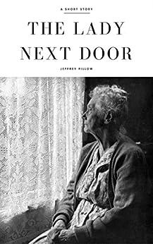 The Lady Next Door by [Pillow, Jeffrey]