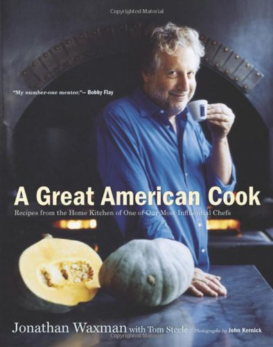 Download A Great American Cook: Recipes from the Home Kitchen of One of Our Most Influential Chefs PDF