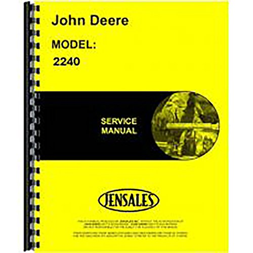 - New Service Manual for John Deere Tractor 2240