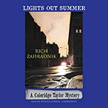 Lights Out Summer: A Coleridge Taylor Mystery Audiobook by Rich Zahradnik Narrated by Donald Corren