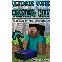 ULTIMATE GUIDE FOR CREATING CITY (with step-by-step instructions)
