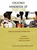 Handbook of Muslims in India: Empirical and Policy Perspectives (Oxford India Handboooks)