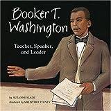 Booker T. Washington, Suzanne Slade, 1404839771