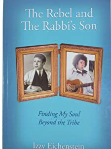 Perfect Paperback The Rebel and The Rabbi's Son Book