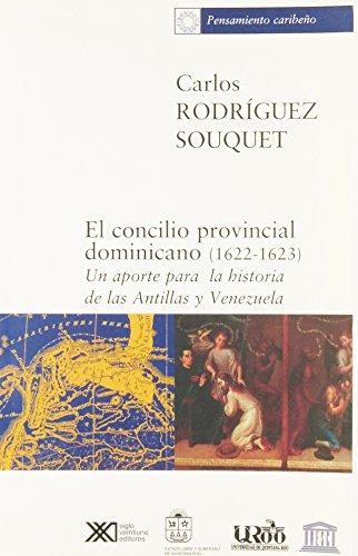 Concilio Provincial Dominicano (1622-1623) (Spanish Edition)