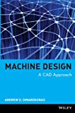 img - for Machine Design: A CAD Approach book / textbook / text book