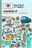 Mayotte Diario di Viaggio: Libro Interattivo Per Bambini per Scrivere, Disegnare, Ricordi, Quaderno da Disegno, Giornalino, Agenda Avventure - ... e Vacanze Viaggiatore (Italian Edition)