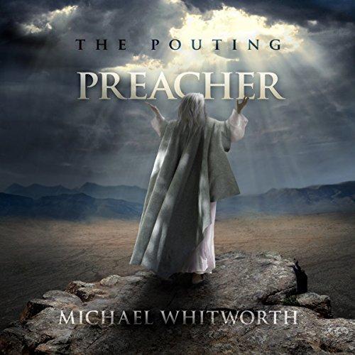 The Pouting Preacher A Guide To Jonah Epub