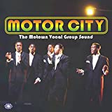 Motor City: The Motown Vocal Group Sound