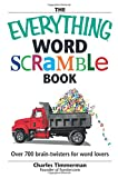 The Everything Word Scramble Book: Over 700 Brain Twisters for Word Lovers