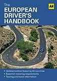 The European Driver's Handbook, AA Publishing Staff, 0749573902